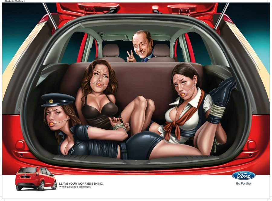 ford-a-team-from-jwt-india-posted-an-ad-for-the-ford-figo-in-which-silvio-berlusconi-ties-up-and-gags-crying-women-in-the-trunk-of-his-car-on-ads-of-the-world-it-wasnt-meant-to-be-distributed