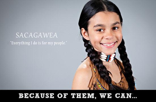 Sacagawea var indjánastúlka, landkönnuður og túlkur í vel þekktum leiðangri Lewis og Clark inn í ameríska vestrið, en hún var eina konan í leiðangrinum.